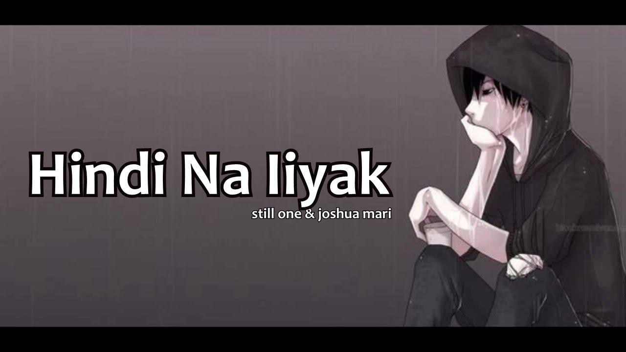 Hindi Na Iiyak - Still One & Joshua Mari (Lyrics Video)