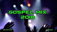 gospel mix 2018 - Free Music Download