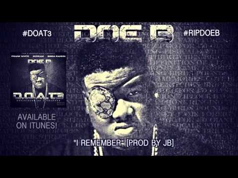 Doe B - I Remember (Official Audio)