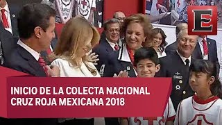 Peña Nieto da inicio a la Colecta Nacional de la Cruz Roja 2018
