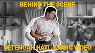 BEHIND THE SCENE OFFICIAL MUSIC VIDEO - SETENGAH HATI #EnzyStoria