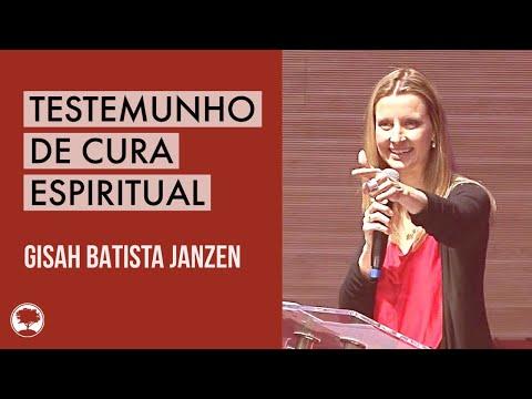 Testemunho de Cura Espiritual | Gisah Batista Janzen | 19/10/18