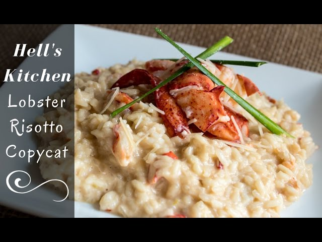 Lobster Risotto Copycat Hell S Kitchen Gordon Ramsay Recipe Youtube
