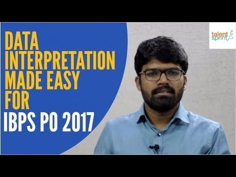 Data Interpretation Made easy for IBPS PO 2017 by Rohit Agarwal | TalentSprint