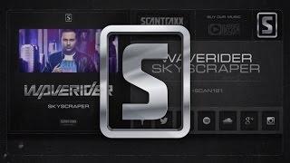 Waverider - Skyscraper (#SCAN181 Preview)