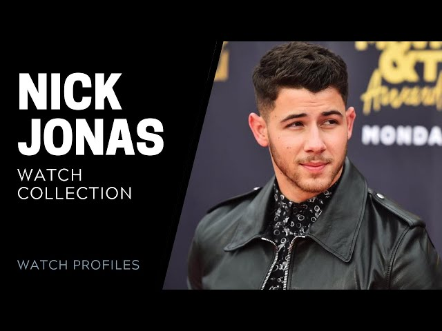 Nick Jonas Watch Collection | SwissWatchExpo [Watch Collection]