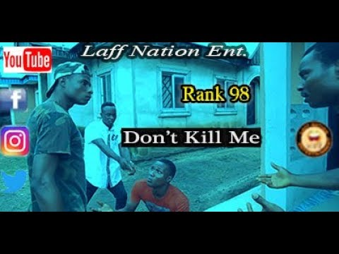 Don't Kill Me_Laff Nation Ent._Rank 98 (Comedy Video)