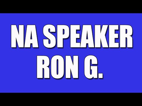 Ron G. Narcotics Anonymous Speaker