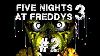 Five Nights At Freddy's 3 #2 - Wie funktioniert denn der Scheiß?!?