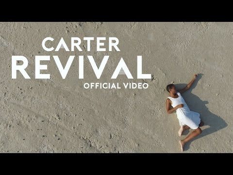 Carter - Revival (Official Music Video)