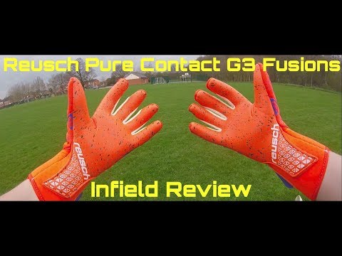 Reusch Pure Contact G3 Fusions Infield Review