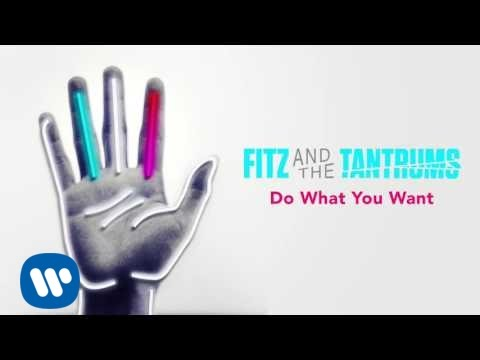 fitz-and-the-tantrums-do-what-you-want-official-audio-fitz-and-the-tantrums