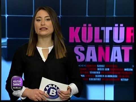 Kanal B  Kültür Sanat Haberleri