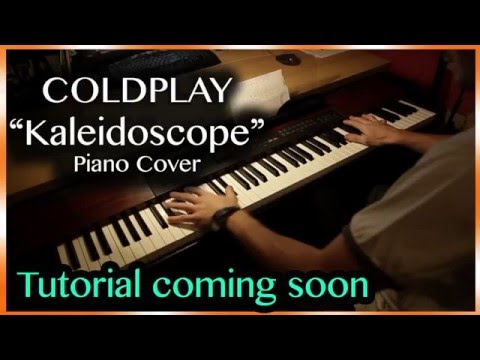 NEW! - Coldplay - Kaleidoscope (HQ PIANO COVER) + Sheet music