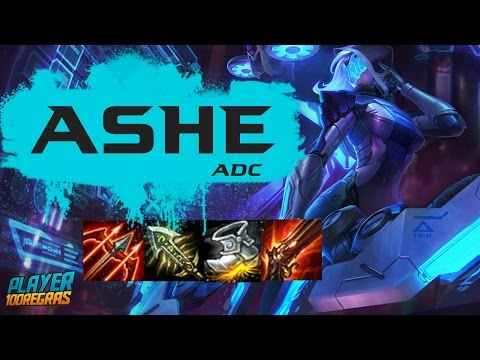 ASHE ADC - LEAGUE OF LEGENDS