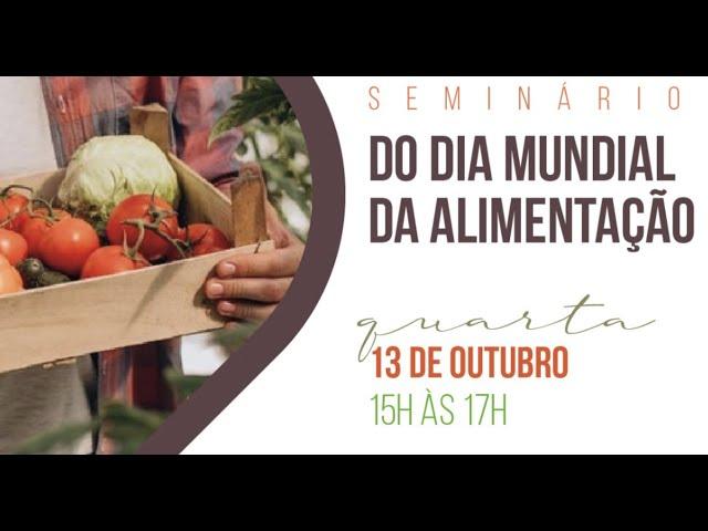 Seminário do Dia Mundial da Alimentação