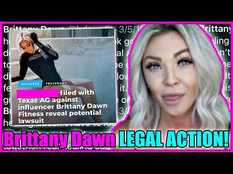 Brittany Dawn Fitness LEGAL Action In The Works!
