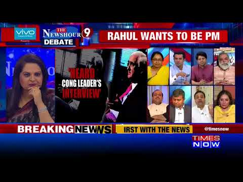 Newshour debate: Rahul Gandhi wants to be PM; what has changed for Congress chief in 6 years?