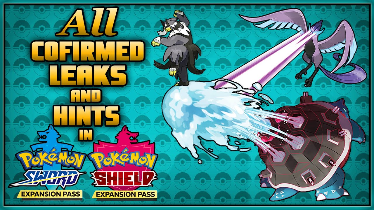 All Confirmed Leaks Hints In The Pokemon Sword And Shield Isle Of Armor Crown Tundra Expansion Dlc Youtube