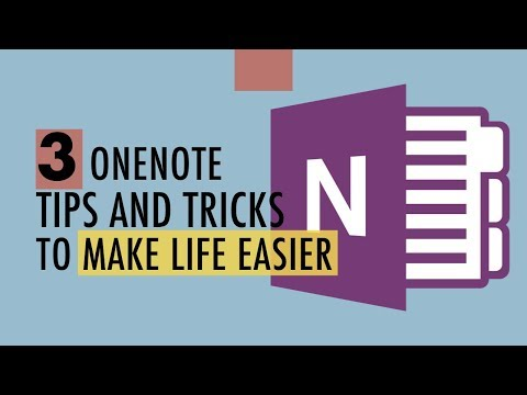 3 Time OneNote Tips That Make Life Easier