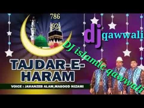 """new-qawwal-dj-tajdar-e-haram-""""satyameva-jayate""""-hard-dj-islamic-qawwali"""