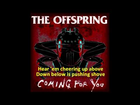 Coming for you the offspring скачать