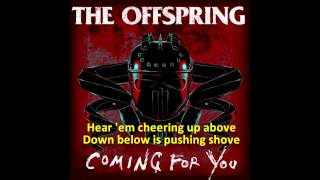 The Offspring - Coming For You with Lyrics