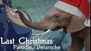 Last Christmas [Parodie/Verarsche] happy Elefanten Boobs-Xmas x3