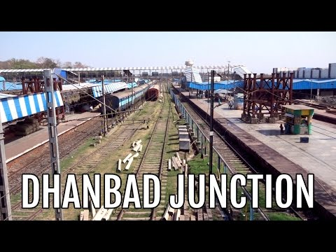 Dhanbad Junction - The largest Railway Station of Jharkhand