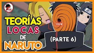 Naruto: TEORÍAS LOCAS de Naruto Shippuden (Parte 6)
