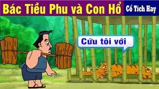 BÁC TIỀU PHU VÀ CON HỔ | Chuyen Co Tich ...