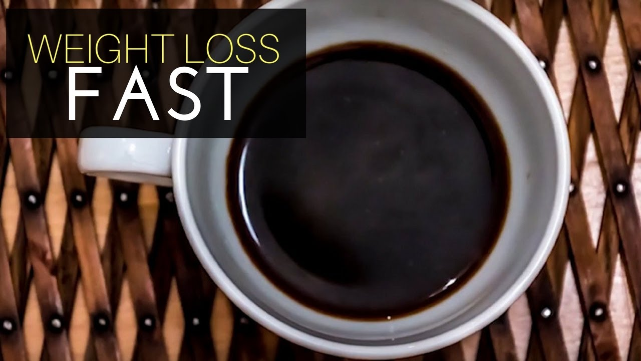 Lose Weight Fast With Caffeine Only In A Week Black Coffee ...