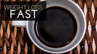 Lose Weight Fast With Caffeine Only In A Week Black Coffee for Weight Loss