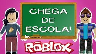CHEGA DE ESCOLA! -Roblox (escape da escola)