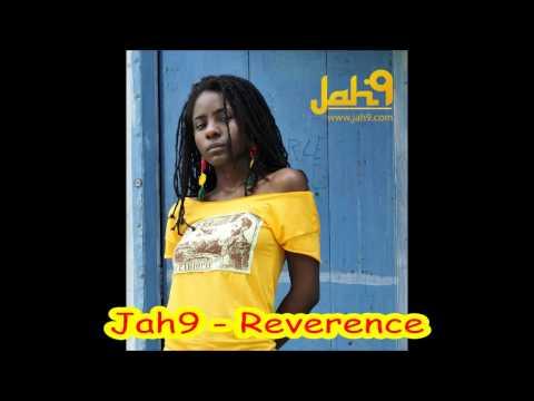 Jah9 - Reverence (Rootsman Riddim Feb 2013)