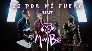 Download Lagu Beret - Si Por Mí Fuera (MayBe Pop Punk Cover) Terbaru