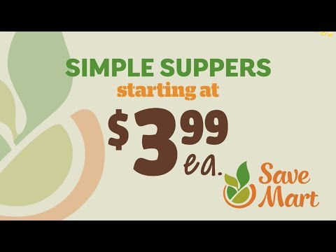 Save Mart Simple Suppers