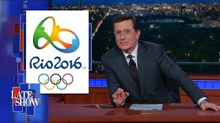 The Rio Olympics Are In Total Disarray by : The Late Show with Stephen Colbert