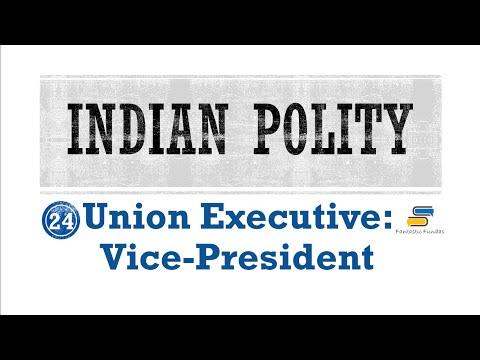 Lec 24 - Union Executive: Vice-President with Fantastic Fundas   Indian Polity