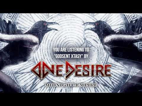 "One Desire - ""Godsent Xtasy"" - Official Audio"