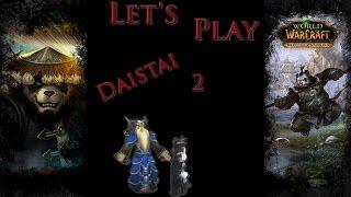Let's WoW - Daistai 2