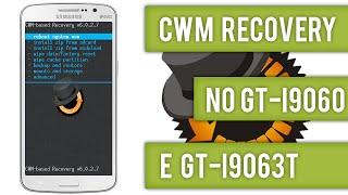Como instalar o CWM Recovery no Galaxy Grand duos neo GT-I9063T e no GT-I9060