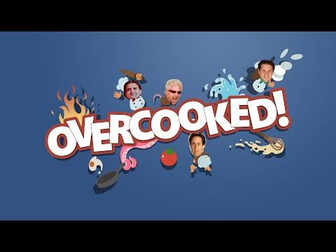 Let's Play Overcooked - Rev Up Those Fryers
