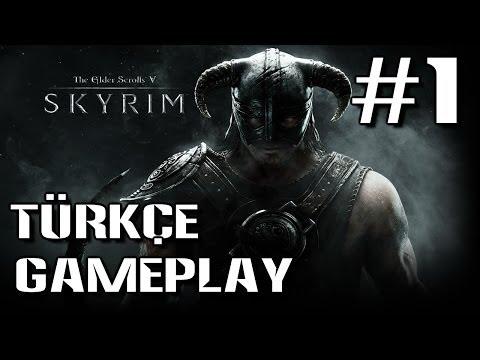 The Elder Scrolls V: Skyrim Türkçe Gameplay #1
