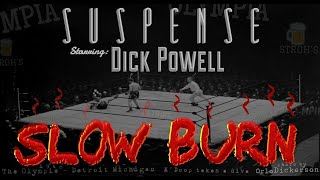 "Big DICK POWELL Has a Slow Burn"" • A ringside seat for SUSPENSE •"