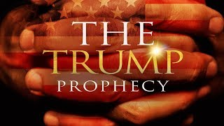 The Trump Prophecy: Official Trailer