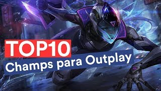 TOP 10 Campeones para el OUTPLAY (League of Legends)