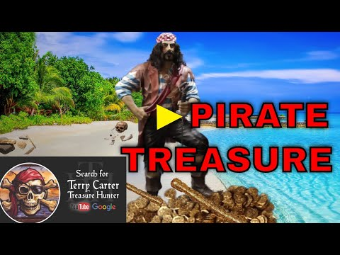 Searching for Pirate Treasure, The True Story of what was found