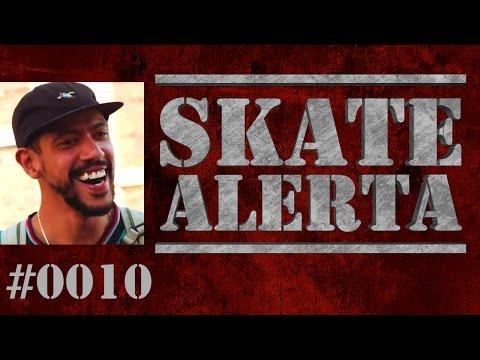 Skate Alerta #0010 – adidas em Londres, Thaynan, Piquet na Cisco e mais