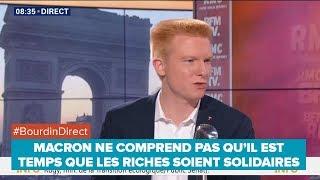 MACRON NE COMPREND PAS QU'IL EST TEMPS QUE LES RICHES SOIENT SOLIDAIRES - Adrien Quatennens